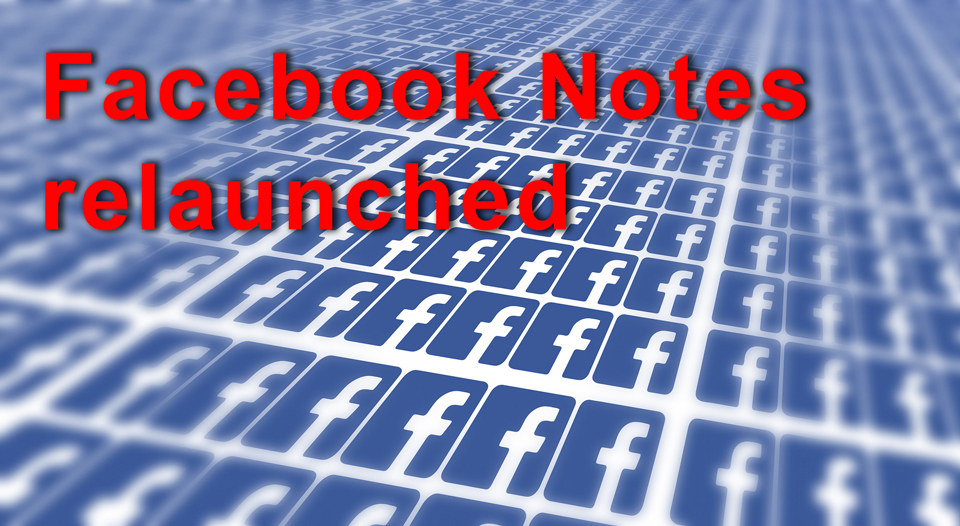 Faccebook Notes Relauched